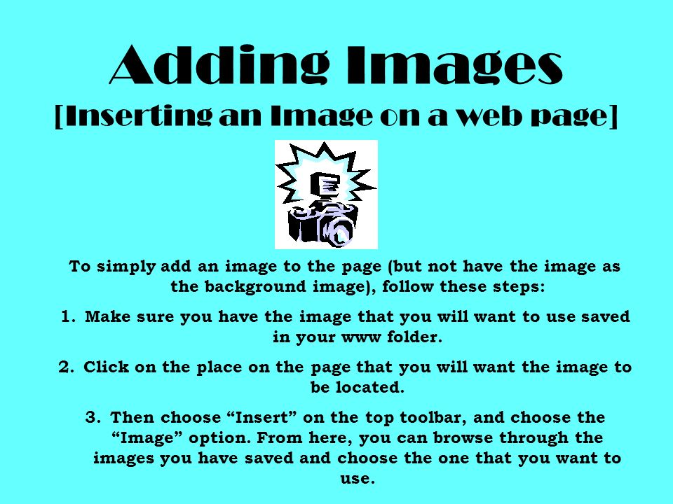 Adding Images [Inserting an Image on a web page]